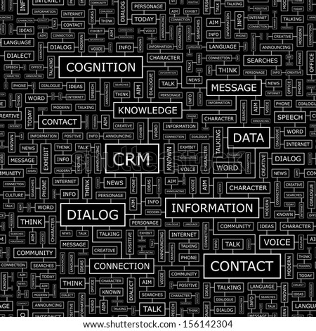 CRM. Word cloud illustration. Tag cloud concept collage. Vector text illustration.