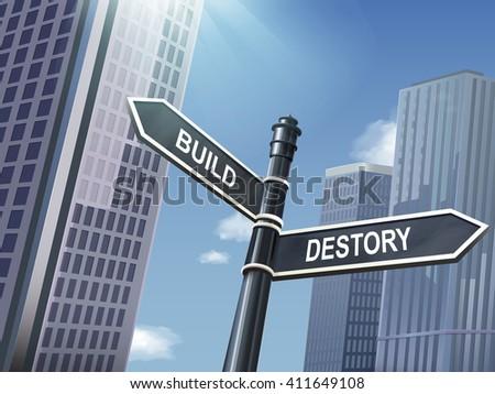 crossroad 3d illustration black road sign saying destroy and build - stock vector