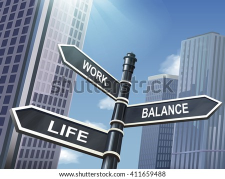crossroad 3d illustration black road sign saying the balance between work and life - stock vector