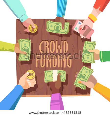 Crowd funding concept. Different people giving cash and coins money on a crowd funded project. Flat style vector illustration clipart.