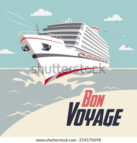 Cruise ship illustration with Bon Voyage headline - stock vector