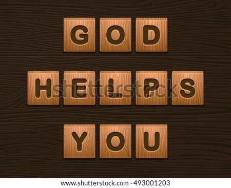 "Cubes with letters ""God Helps You"" on wooden board for Web"
