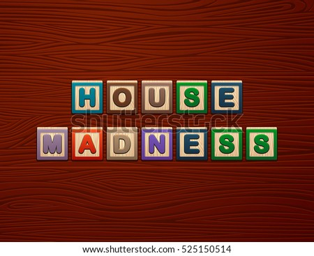 "Cubes with letters ""House Madness"" on wooden board for Web"