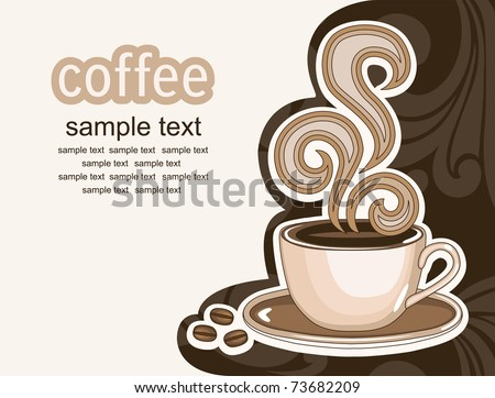 cup of coffee. abstract background. vector illustration - stock vector