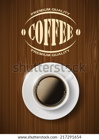 cup of coffee on a wooden table - stock vector