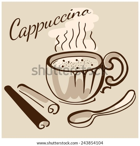 Cup of coffee or cappuccino with spoon and cinnamon steaks. - stock vector