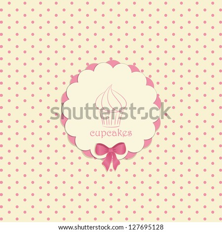 Cupcake Label on a Pink Polka Dot Background with Bow and Sample Text - stock vector