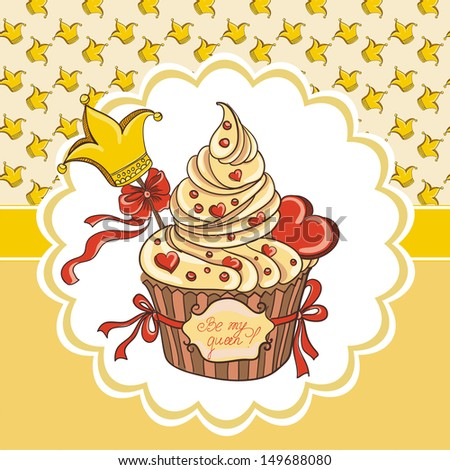 Cupcake with crown and hearts. Invitation card for birthday - stock vector
