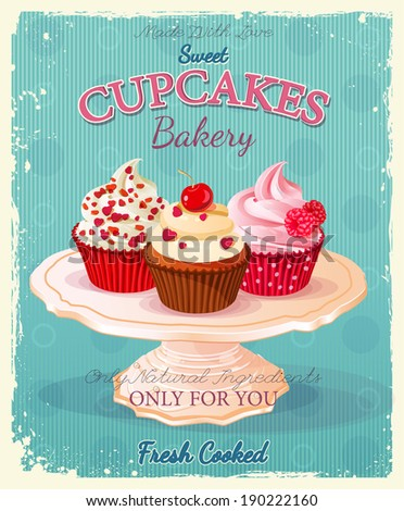 Cupcakes. Poster in vintage style. Birthday card. - stock vector