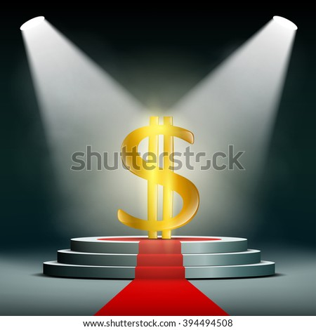 Currency dollar on a pedestal, illuminated by searchlights. Profit in business. Gold and foreign exchange reserve. Stock vector illustration. - stock vector