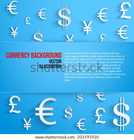 Currency symbol on bright blue background with space for text. Business Vector Illustration. - stock vector