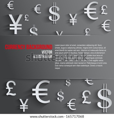 Currency symbol with space for text. Background about the money and the exchange rate. Business vector Illustration, isolated and editable. - stock vector