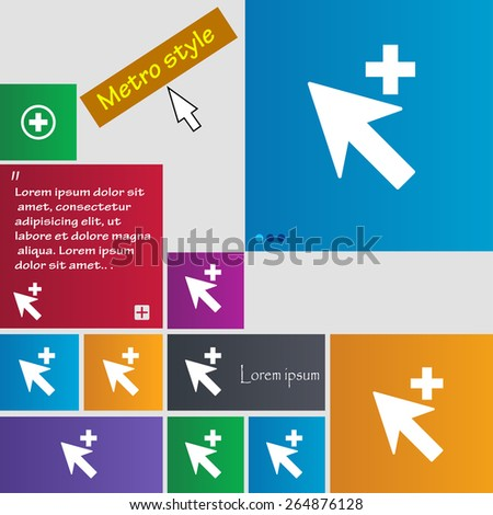 Cursor, arrow plus, add icon sign. Metro style buttons. Modern interface website buttons with cursor pointer. Vector illustration - stock vector