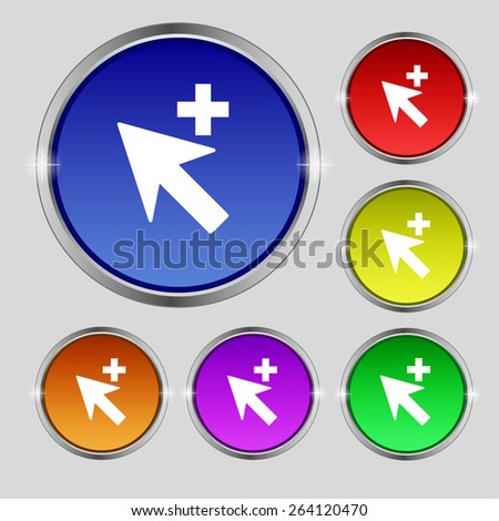 Cursor, arrow plus, add icon sign. Round symbol on bright colourful buttons. Vector illustration - stock vector