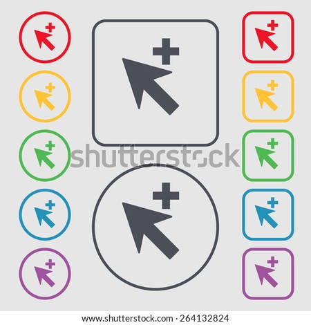 Cursor, arrow plus, add icon sign. symbol on the Round and square buttons with frame. Vector illustration - stock vector