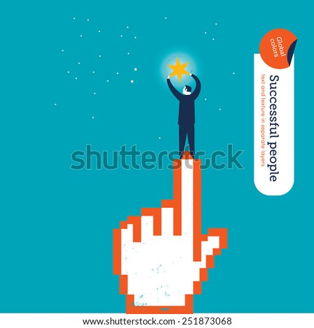 Cursor hand helping a businessman to catch a star. Vector illustration Eps10 file. Global colors. Text and Texture in separate layers. - stock vector