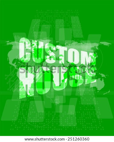custom house words on digital screen with world map - stock vector
