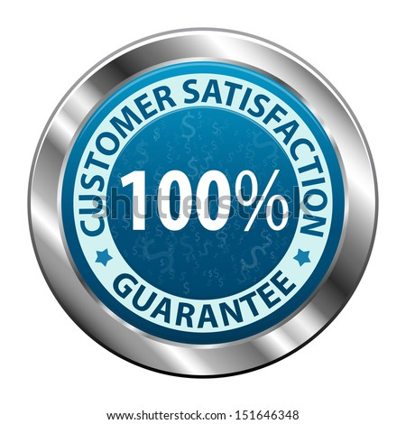 Customer satisfaction guarantee 100 percent metal label icon or symbol  isolated on white background. Vector illustration - stock vector