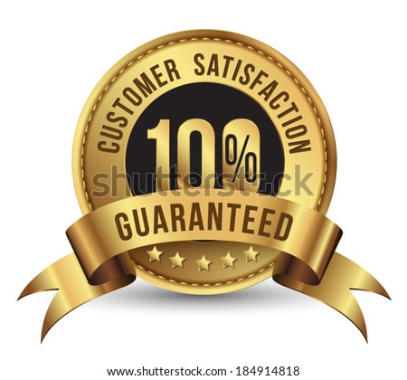 Customer satisfaction guaranteed gold badge . Banner gold and ribbon. - stock vector