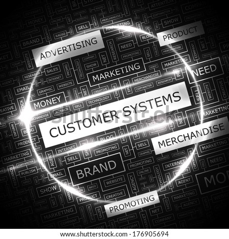 CUSTOMER SYSTEMS. Concept illustration. Graphic tag collection. Wordcloud collage. Vector illustration.  - stock vector