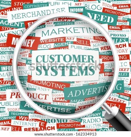 CUSTOMER SYSTEMS. Word cloud concept illustration. Word cloud collage. Vector illustration.