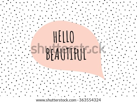 Cute and modern St. Valentine's Day greeting card template. Speech bubble with romantic message, hand drawn dots texture background, black, white and pastel pink color palette. - stock vector