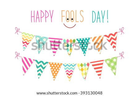 Cute April Fools Day background as festive colorful bunting flags - stock vector