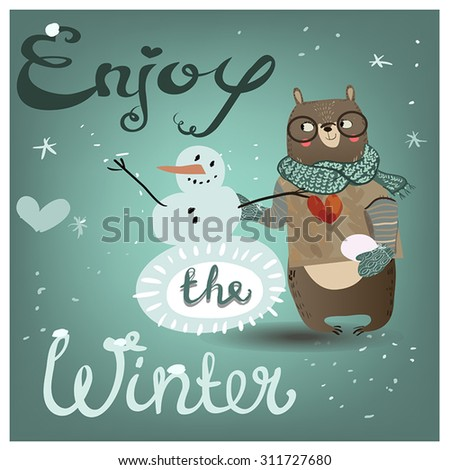 cute bear with snowman and hand drawn lettering design - stock vector