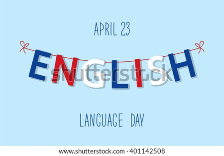 Cute bunting flags for English Language Day - stock vector