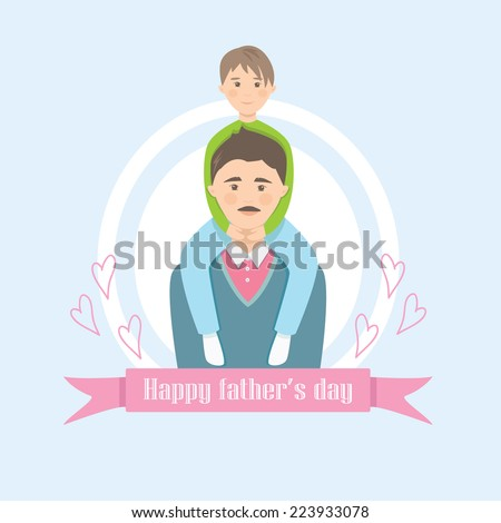 Cute card on father's day. A father holds on the back of a son. Happy family - stock vector