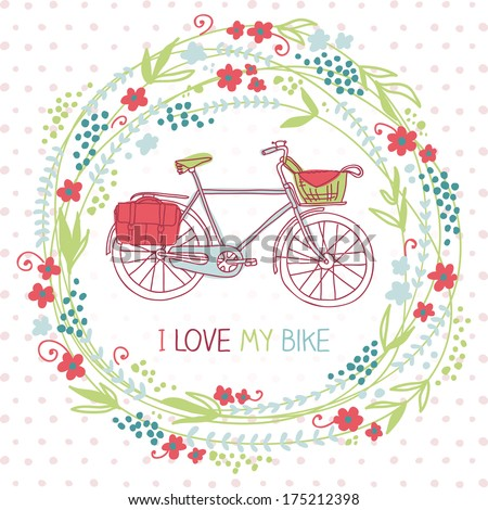 Cute card with floral wreath and bike. Bright spring background. Vector illustration. I love my bake! - stock vector