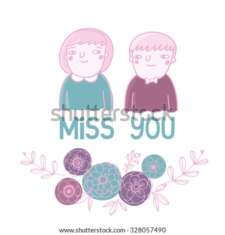 Cute card with  girl and boy in funny cartoon style. Miss you  illustration template in vector - stock vector