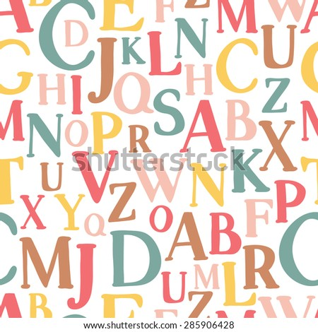 Cute cartoon alphabetic letters seamless pattern in retro style. Pattern can be used for scrap booking, posters, school projects. ABC for your design.  Education for children, preschool, cute, poster. - stock vector