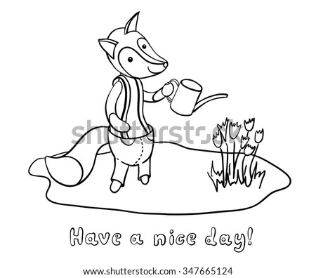 cute cartoon fox in trousers watering flowers isolated on white background have a nice