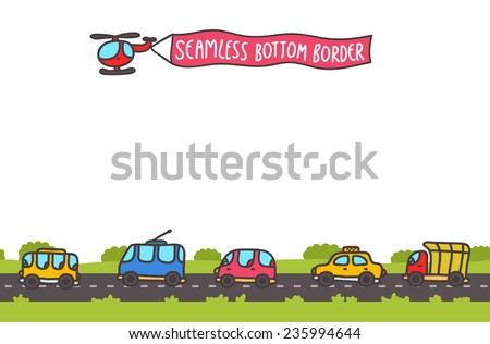 Cute cartoon hand drawn transport bottom seamless border with road and traffic.  - stock vector