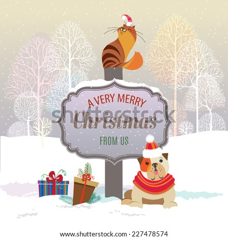 Cute cat and dog with holiday gifts. Sign saying Merry Christmas from us. Seasons Greetings concept. Vector EPS 10 illustration. - stock vector