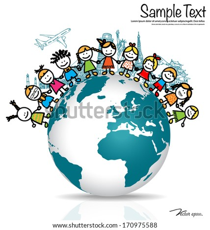 Cute children on globe with Sketch of famous monument. Vector illustration. - stock vector