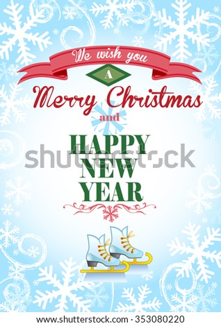 Cute Christmas greeting card with an ice background and the skates for banners and decorations. - stock vector