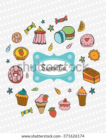 Cute collection of hand drawn sweets and desserts in vector format - stock vector