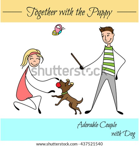 cute couple in the sketch style. Couples playing with their dog. Boyfriend with girlfriend in love. hand drawn Vector illustration - stock vector