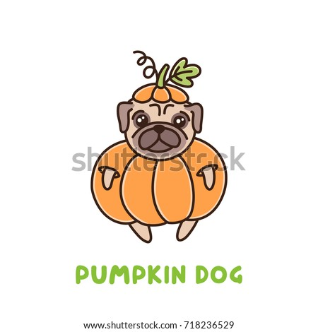 Cute dog of pug breed in a pumpkin costume. It can be used for sticker  sc 1 st  Shutterstock & Cute Dog Pug Breed Pumpkin Costume Stock Vector 718236529 - Shutterstock
