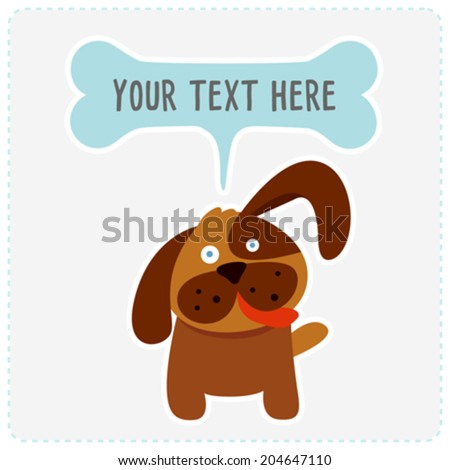 Cute dog with bone speech bubble. Place for your text. Vector - stock vector
