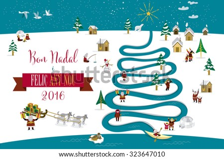 Cute eskimos characters celebrating Christmas and New Year 2016 holidays in little snowy village with a river in tree form. Text in Catalan language. - stock vector
