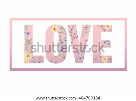 Cute floral background. Printable wall art with flowers. Vector typography. - stock vector