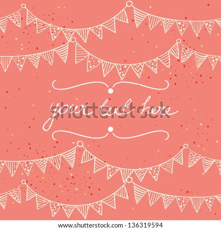 Cute greeting card with childish bunting flags outlines. Hand drawn vector illustration. - stock vector