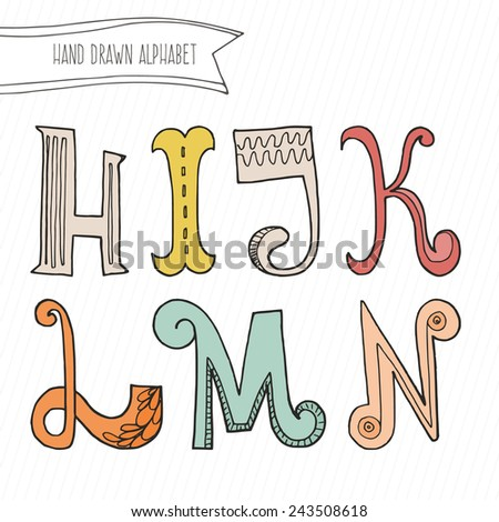 Cute hand drawn alphabet for kids made in vector. Doodle letters H, I, J, K, L, M, N for your design. Isolated characters. Handdrawn font.  - stock vector