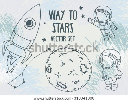 cute hand drawn elements for cosmic design: planets, constellations, astronauts floating in space and rocket, vector illustration - stock vector