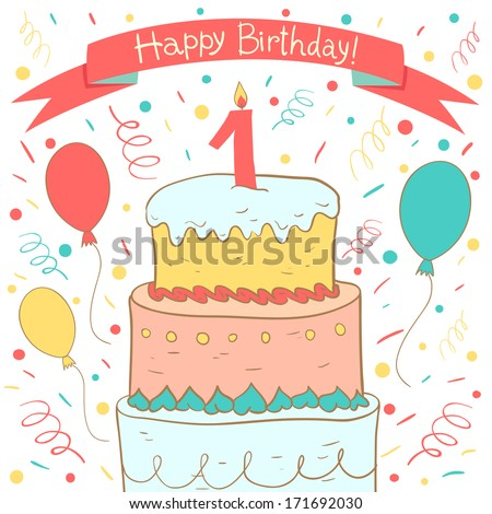 Cute Happy Birthday card with birthday cake and balloons. First Birthday - stock vector