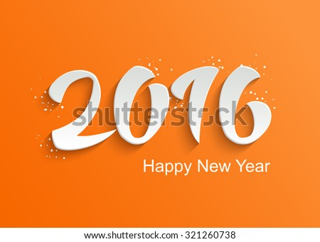 Cute Happy 2016 New Year Vector Greeting Card with Hand Lettering 3D Text on Orange Background - stock vector