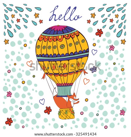 Cute hello card with hot air balloon and fox. Illustration in vector format